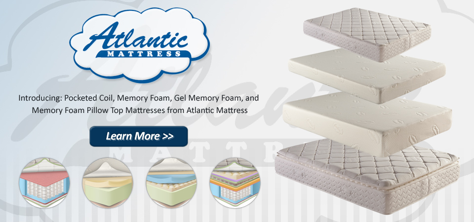 Check out the mattresses from Atlantic Mattress!